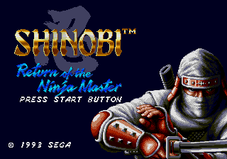 Shinobi III: Return of the Ninja Master (AKA The Super Shinobi II)